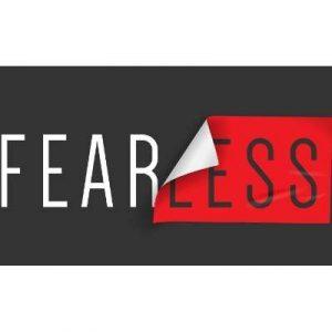 Fear fearless fearlessly